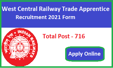 West Central Railway Trade Apprentice Recruitment 2021 Apply Online