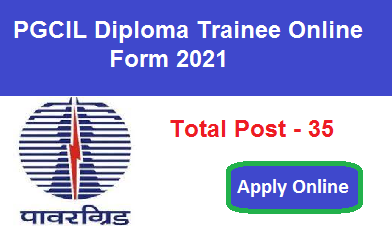 PGCIL Diploma Trainee Online Form 2021 Apply Online